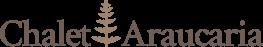 Chalet Araucaria